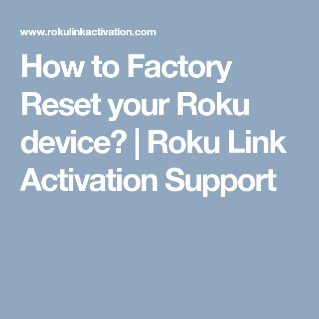 How to Factory Reset your Roku device? | Roku Link Activation Support