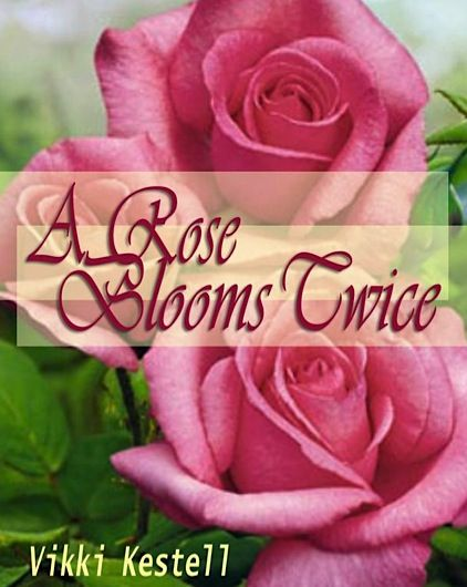 FREE e-Book: A Rose Blooms Twice! ~ at TheFrugalGirls.com #books