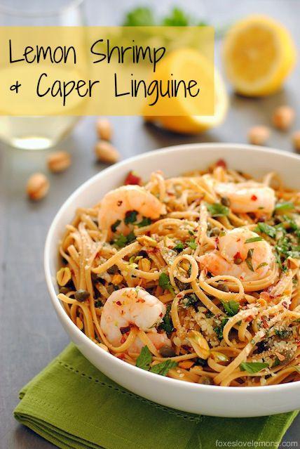 Lemon Shrimp & Caper Linguine - A fresh, light whole wheat linguine dish with sauteed shrimp, capers, garlic, olive oil, lemon juice, parsley, red pepper flakes, parmesan and pistachios.