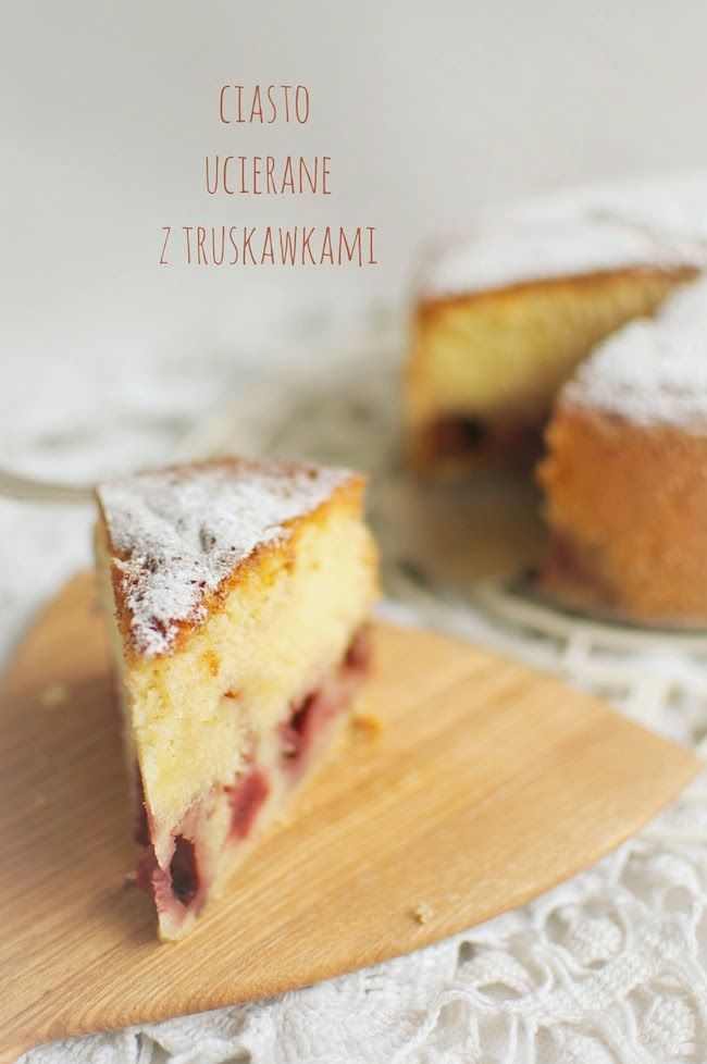 Asia's White Kitchen: Ciasto ucierane z truskawkami