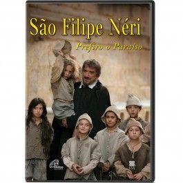DVD São Filipe Néri Prefiro o Paraíso