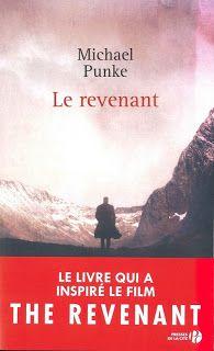 """l'instant des lecteurs: """"Le revenant"""" - Michael PUNKE"""