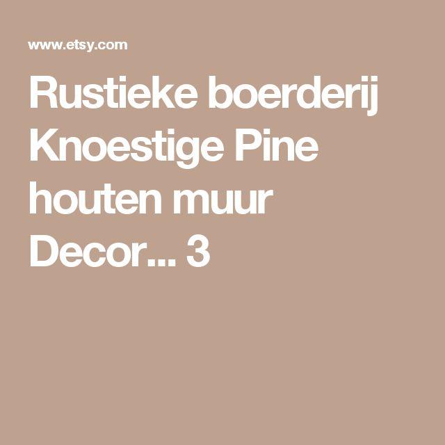 Rustieke boerderij Knoestige Pine houten muur Decor... 3