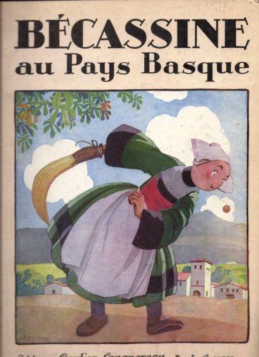 Bécassine AU Pays Basque Editions Gautier Languereau Editions 1930