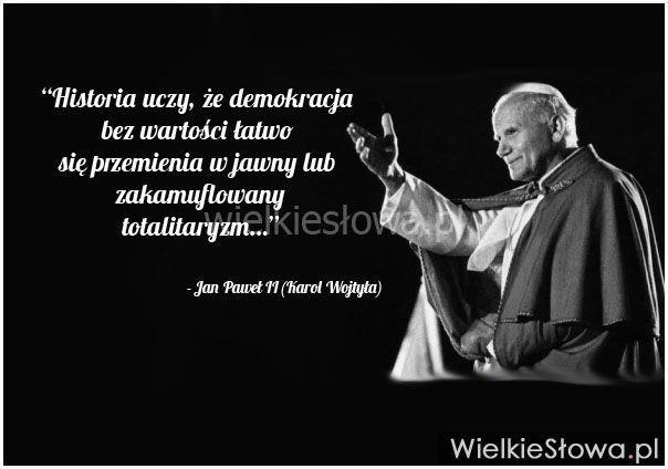 Historia uczy, że demokracja bez wartości...