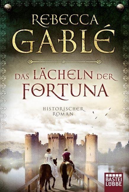 Das Lächeln der Fortuna - Rebecca Gablé