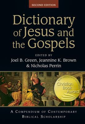 Christian Book Award® Program Winners for 2014: Dictionary of Jesus and the Gospels for Bible Reference