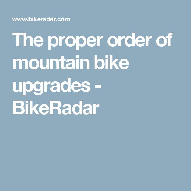 The proper order of mountain bike upgrades - BikeRadar