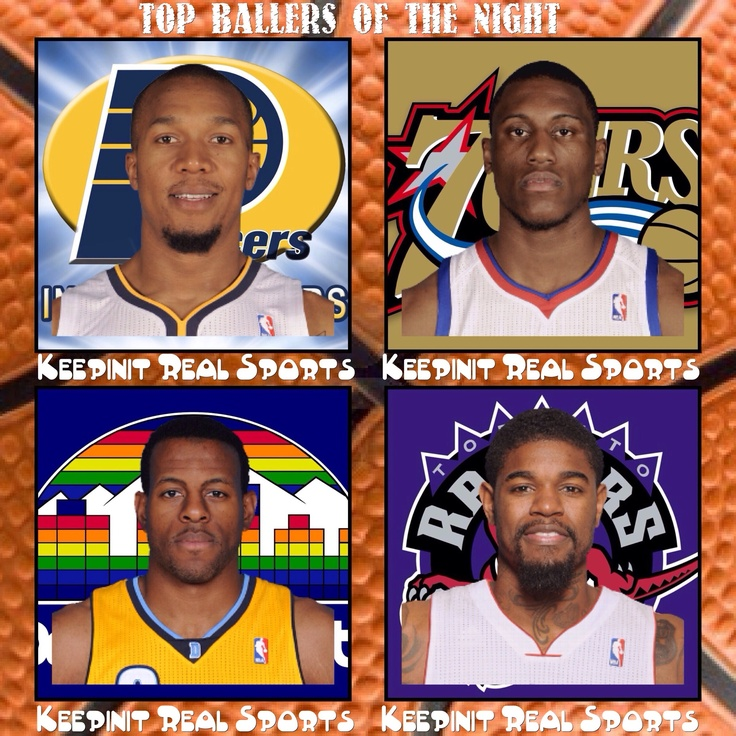Keepinit Real NBA Stats: Top Ballers of the Night 02/01/13  David West, Indiana Pacers, 30 pts/ 7 reb/ 5 ast  Thaddeus Young, Philadelphia 76ers, 23 pts/ 15 reb/ 2 ast/ 2 stl  Andre Iguodala, Denver Nuggets, 24 pts/ 6 reb/ 4 ast/ 3 stl/ 1 blk  Amir Johnson, Toronto Raptors, 19 pts/ 16 reb/ 3 ast/ 1 stl/ 1 blk