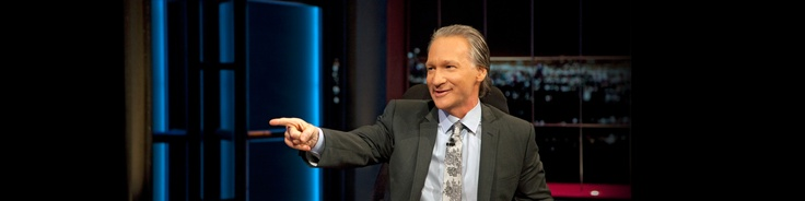 Real Time, Bill Maher. HBO