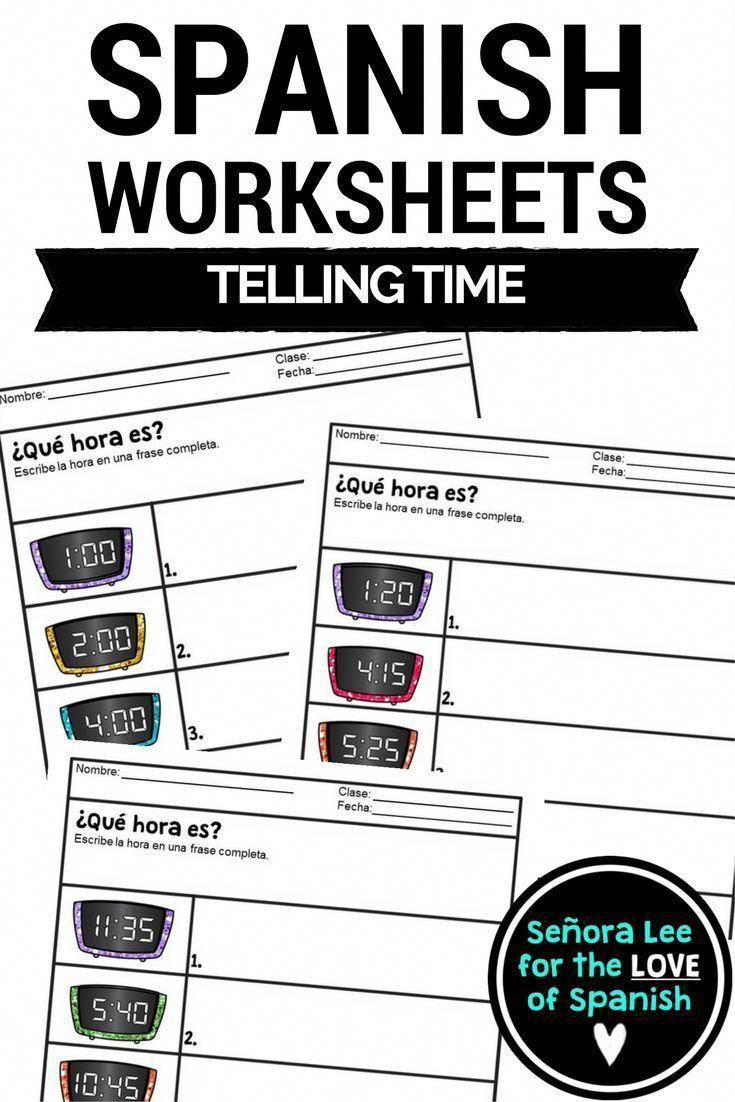 Spanish Time Worksheets ¿Qué hora es? 3 worksheets for your students ...