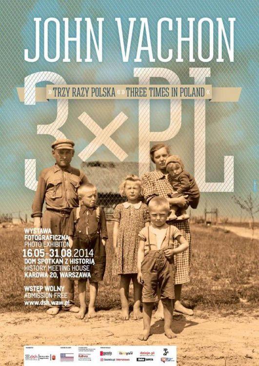 John Vachon. Trzy razy Polska