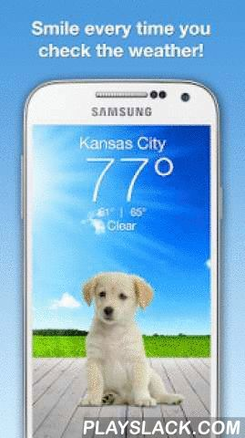 Weather Puppy  Android App - playslack.com ,  Smile every time you check the weather! The puppy changes based on the weather and time. Multiple puppies to choose from, you can even add your own doggy. Partnered with non-profits/shelters around the world. Features - Over 700 puppies organized into 18 themes (Outdoorsy, Glamour, Halloween, Fall Colors, Kotaro, Holiday Pups, Puppy Love, Pug Life, Detroit Dog Rescue, Dogs Trust, Springy, Waterskiing Westies, Summer Fun, Yoga Dogs, Labs, German…