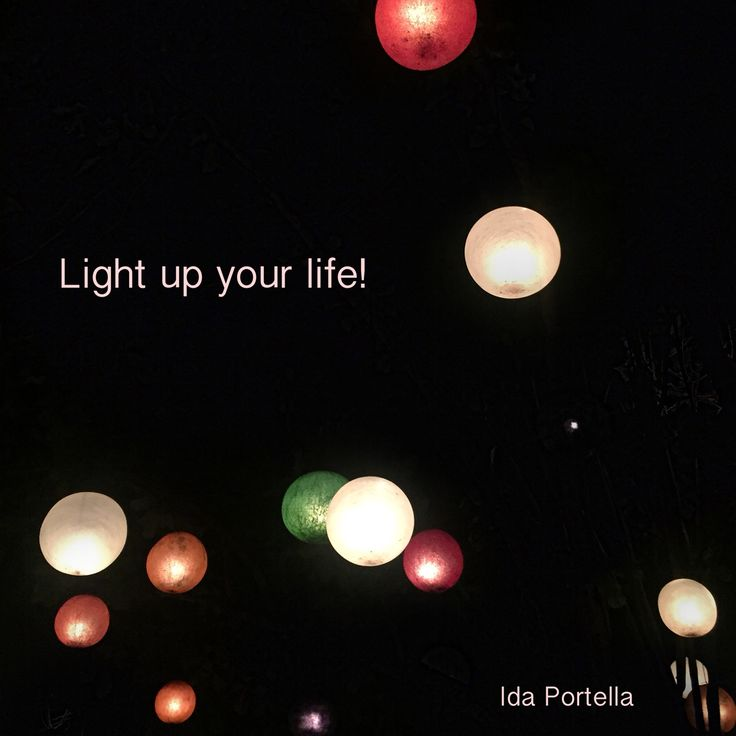 #life #experience #lightup #live