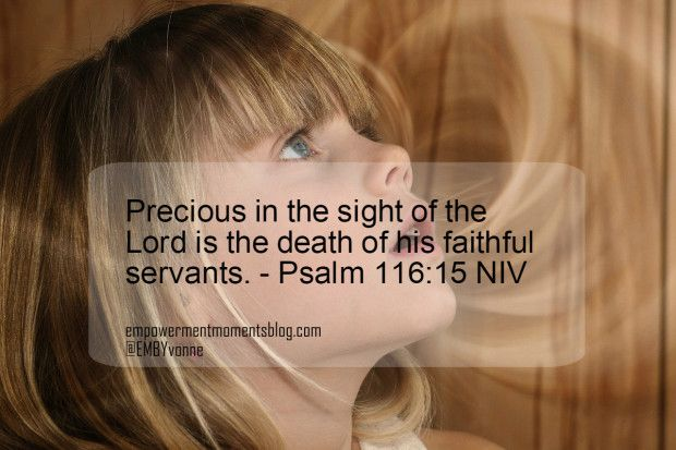 You-Are Precious In The Eyes Of God - Psalm 116:15