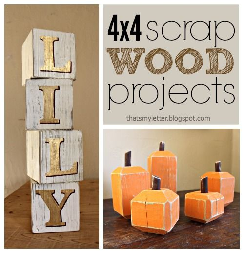 "That's My Letter: ""S"" is for Scrap Wood Projects: 4x4s"