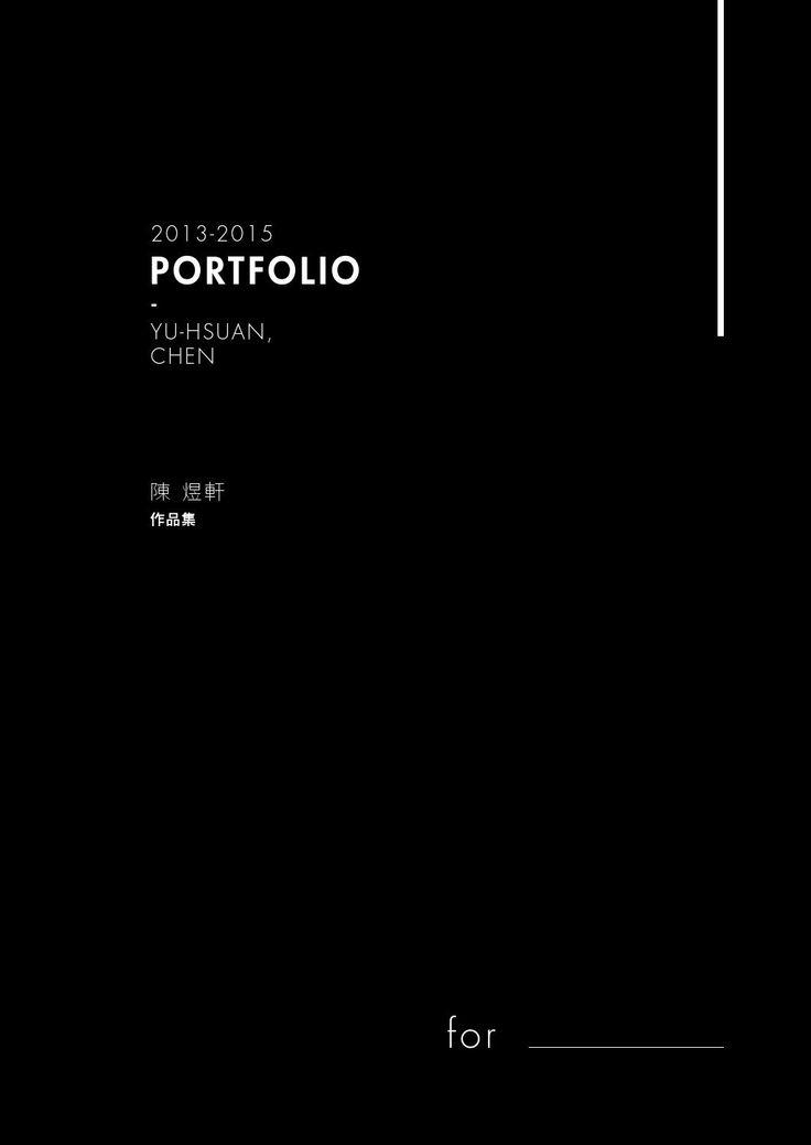 Yu-Hsuan Chen's Portfolio 2O13-2O15  2O13-2O15 作品集
