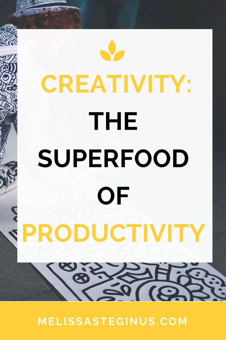 How does creativity serve your personal and professional life? LOTS of ways!