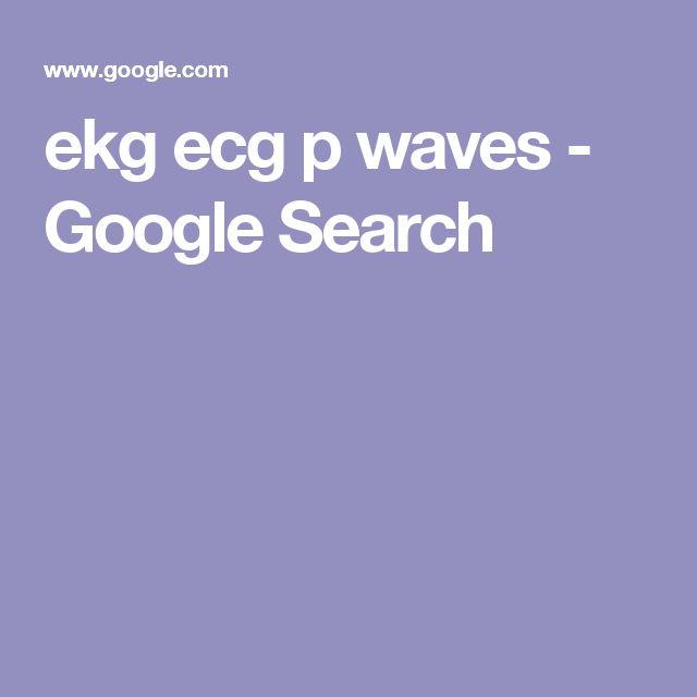ekg ecg p waves - Google Search