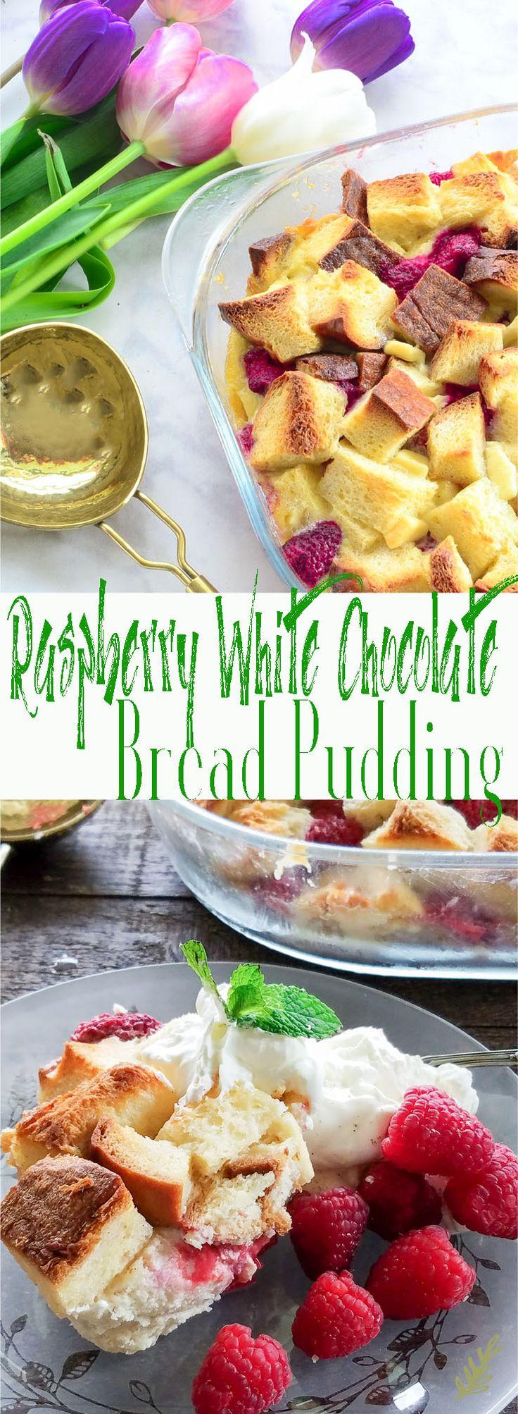 Raspberry White Chocolate Bread Pudding