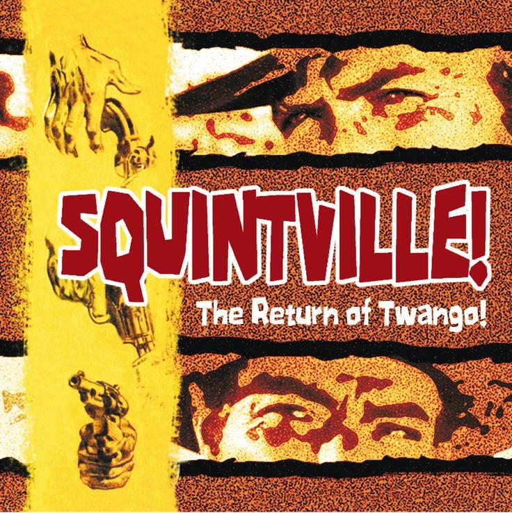 'Squintville - The Return of Twango' - The sequel to 'Twango!'