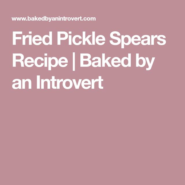 Fried Pickle Spears Recipe | Baked by an Introvert