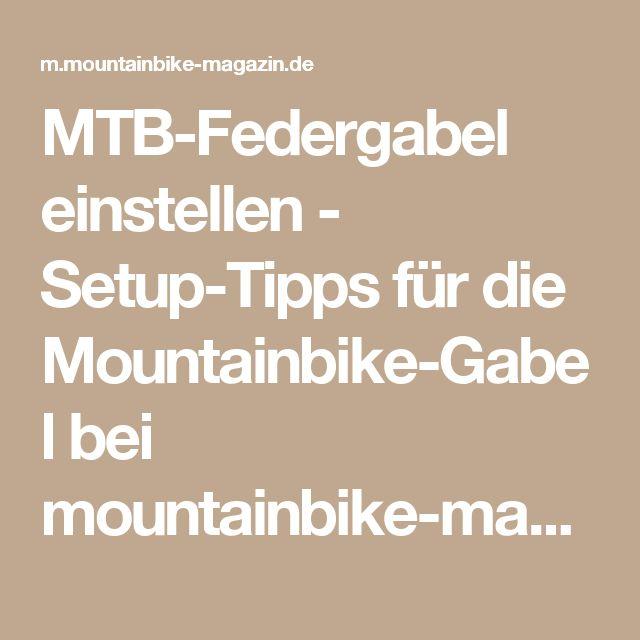 MTB-Federgabel einstellen - Setup-Tipps für die Mountainbike-Gabel bei mountainbike-magazin.de