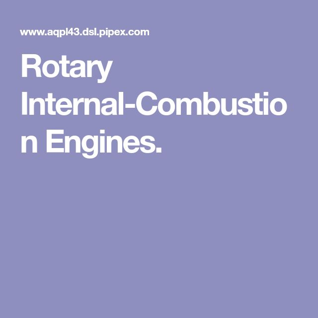 Rotary Internal-Combustion Engines.