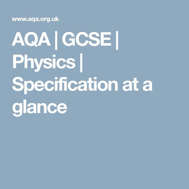 AQA   GCSE   Physics   Specification at a glance