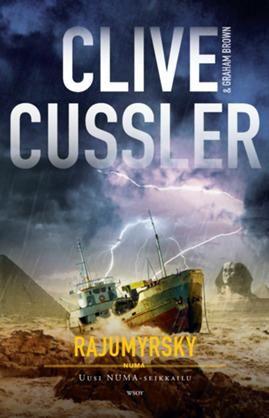 Rajumyrsky - Clive Cussler - #kirja