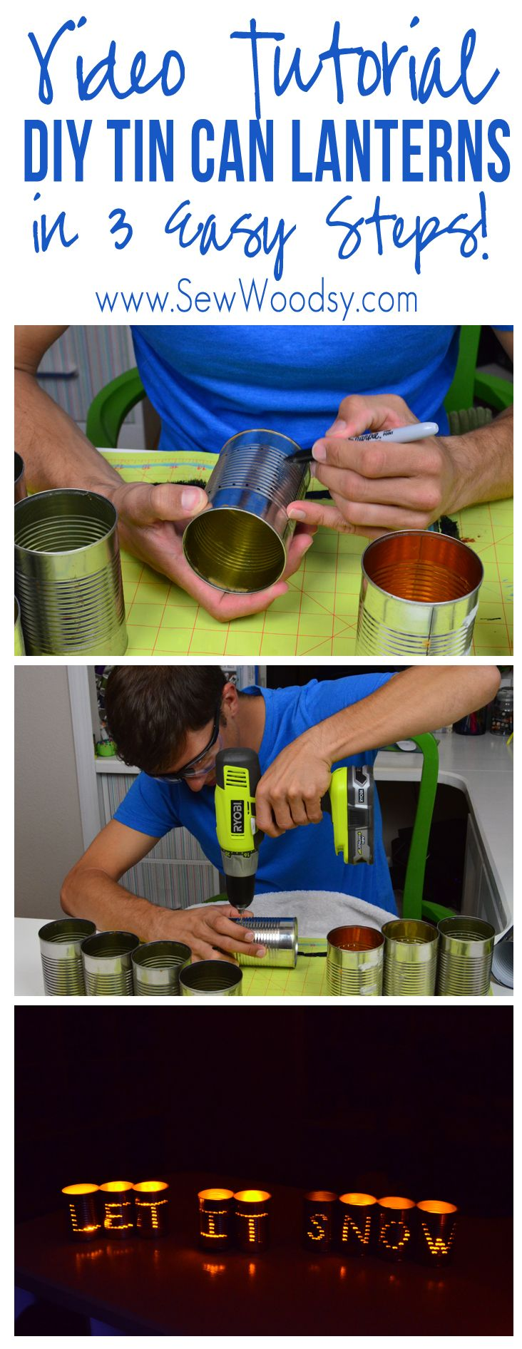 Video Tutorial -- DIY Tin Can Lanterns for @ForRent.com from SewWoodsy.com