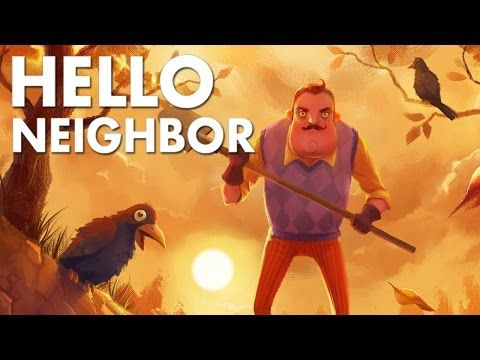 In Hello Neighbor its your job to break into your neighbors house  before the game learns how to thwart you