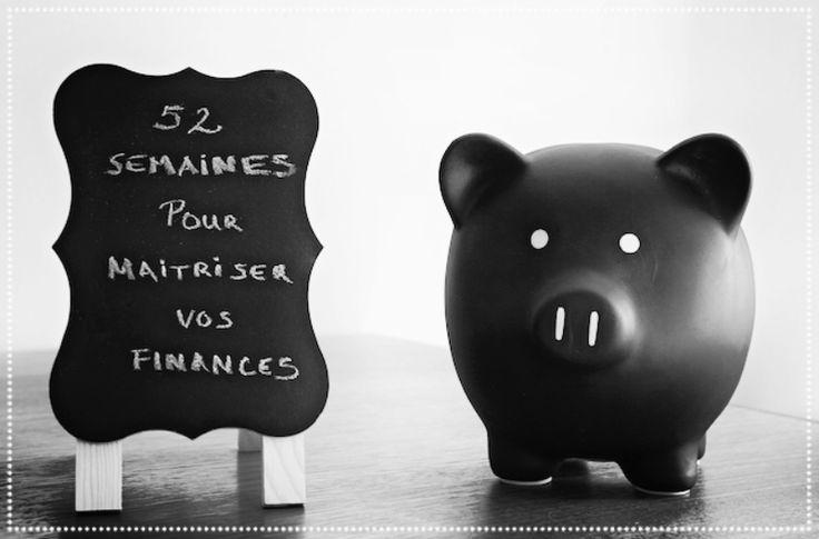 52 semaines pour maitriser vos finances. Série de textes sur le budget, les finances personnelles et la consommation.