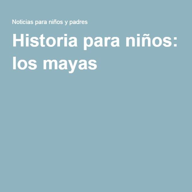Historia para niños: los mayas