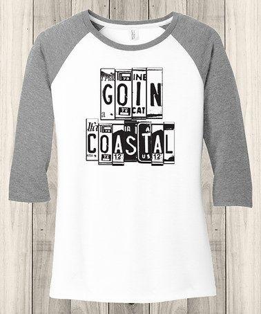 Love this White & Gray 'Goin' Coastal' Raglan Tee - Plus on #zulily! #zulilyfinds