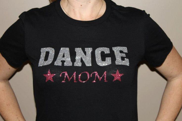 25 Beautiful Dance Mom Shirts Ideas On Pinterest Dance