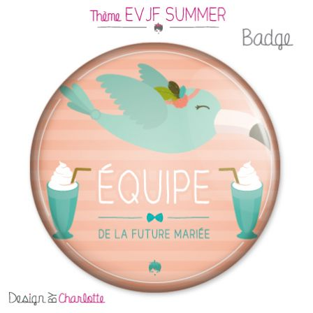 Badge EVJF Equipe Summer