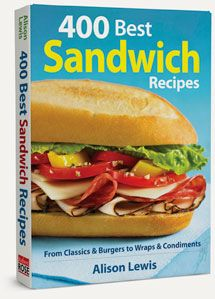 Ingredients, Inc.My New Cookbook 400 Best Sandwich Recipes from Classics & Burgers to Wraps & Condiments » Ingredients, Inc.