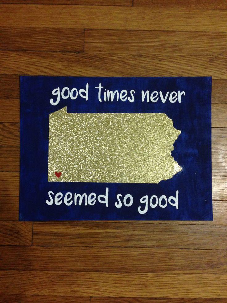 """Good Times Never Seemed So Good.""  Big, Little, Dphie, Delta, Phi, Epsilon, Sorority, Craft, Canvas, Pittsburgh, Pennsylvania, University of Pittsburgh, Pitt, Sweet Caroline, Gold, Glitter"