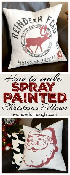 How to make Spray Painted Christmas Pillows | awonderfulthought...