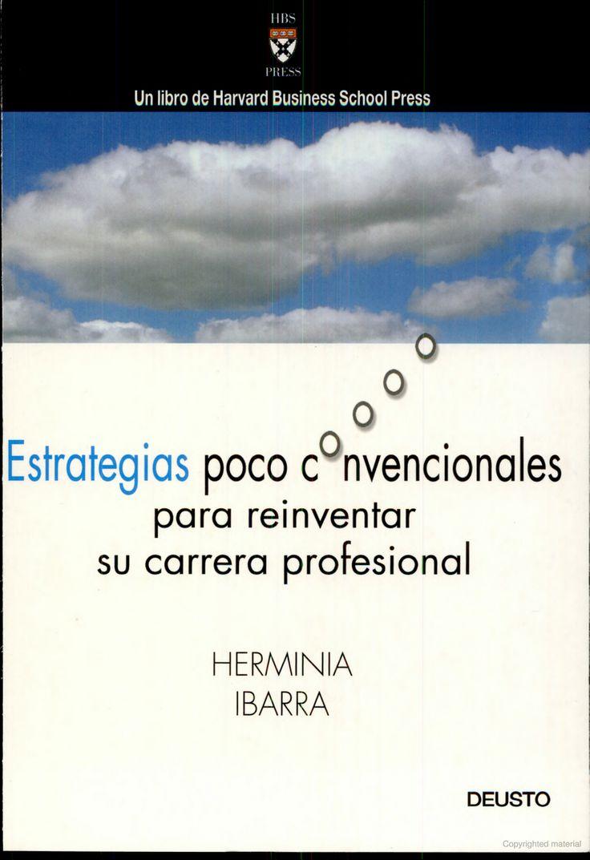 Estrategias poco convencionales para reinventar su carrera profesional