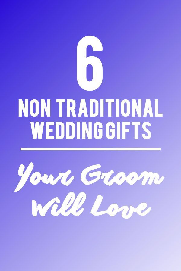 6 Non-Traditional Wedding Gifts Your Groom Will Love.  Ditch the normal gift route and check out these 6 non-traditional groom gifts he'll love on the big day.