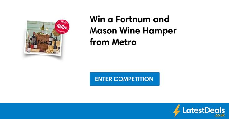 Win a Fortnum and Mason Wine Hamper from Metro