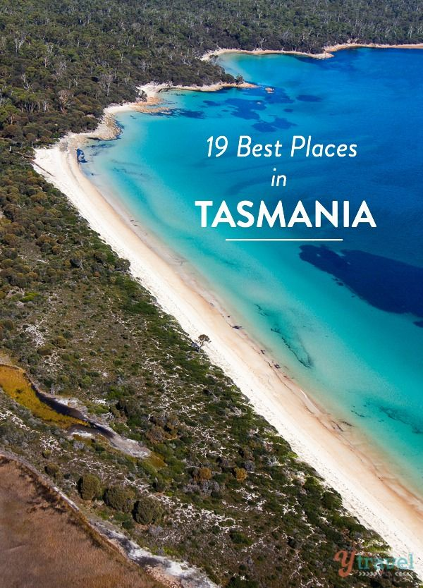 19 Best Places to Visit in Tasmania