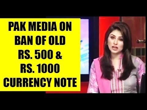 Pakistan Media Reacts On Ban Of Old Rs. 500 & Rs. 1000 Currency Notes In India