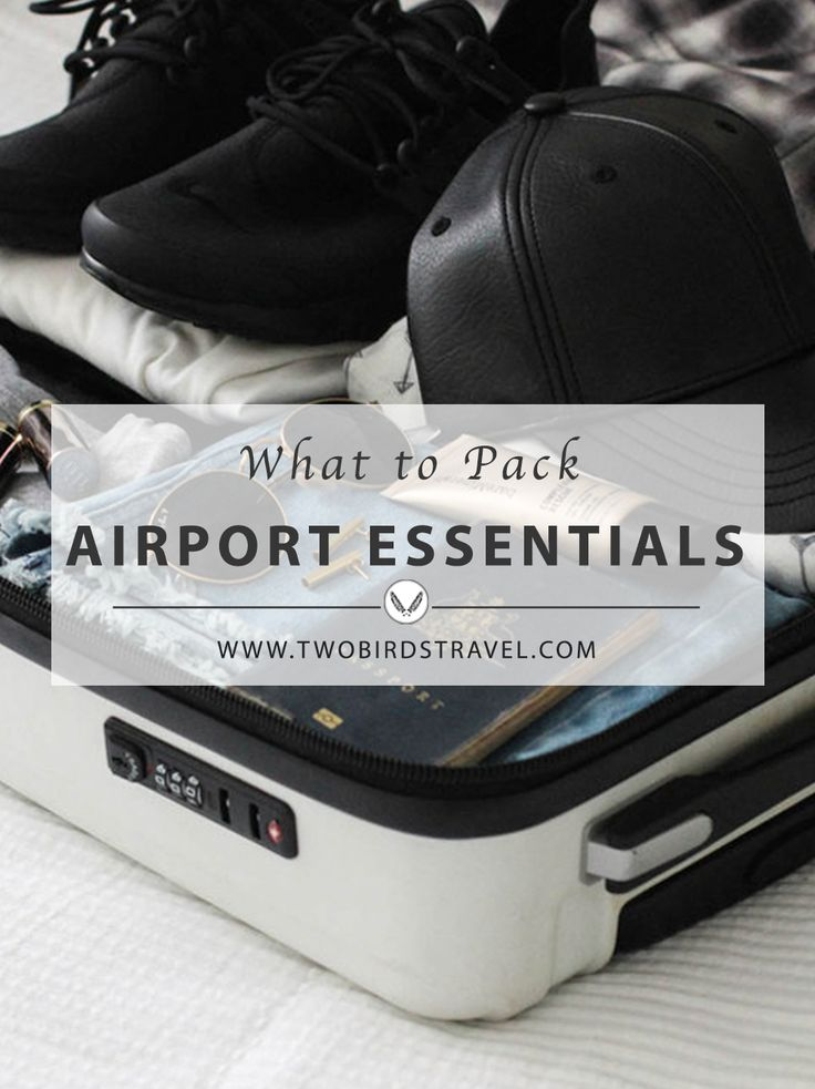 Packing Essentials For The Airport by Two Birds Travel