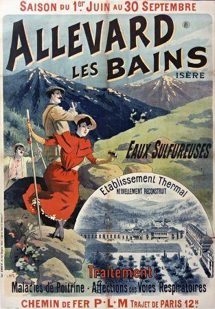 Allevard-Les-Bains, Isère. Eaux sulfureuses. Maladies de Poitrine. Affections des Voies Respiratoires. 1894. Chemins de fer PLM. #thermalisme