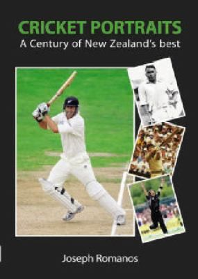 Cover image for Cricket portraits : a century of New Zealand's best