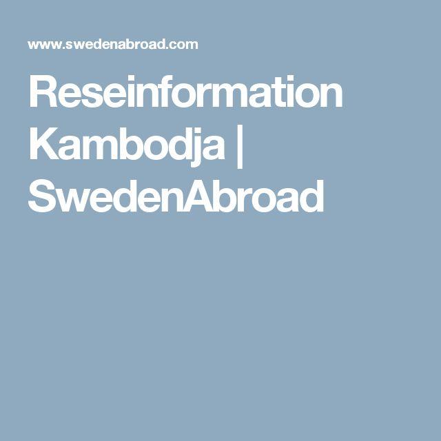 Reseinformation Kambodja | SwedenAbroad