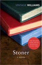 Stoner - Beautifully written story of the (non-)life of a US academic. Such an ordinary life you wonder why the book is so good, yet such perfect prose and story-telling you cannot put it down...